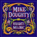 Mike Doughty Album - Haughty Melodic