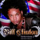 Bill Clinton - Tshikimbwa, Vol. 2 (Operation Obama)