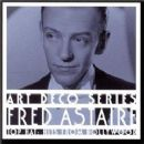 Fred Astaire Album - Top Hat: Hits From Hollywood