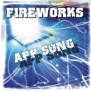 Fireworks Album - App Song