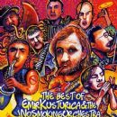 Emir Kusturica - The Best Of Emir Kusturica & The No Smoking Orchestra