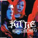 Kittie - Run Like Hell