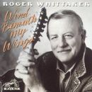 Roger Whittaker - Wind Beneath My Wings