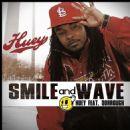 Huey Album - Smile & Wave