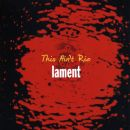Lament Album - This Ain't Rio