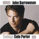 John Barrowman - Swings Cole Porter