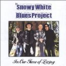 Snowy White - In Our Time of Living