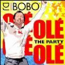 DJ Bobo - Olé Olé The Party