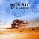 Sixty Six to Timbuktu (disc 1) - Robert Plant - Robert Plant