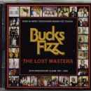 Bucks Fizz - The Lost Masters: 25th Anniversary Album 1981 - 2006
