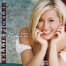Don't You Know You're Beautiful - Kellie Pickler - Kellie Pickler