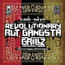 Dead Prez - Turn Off the Radio: The Mixtape, Volume 4: Revolutionary but Gangsta Grillz