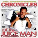 Jordan Houston - Chronicles of the Juice Man: Underground Album
