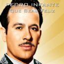 Pedro Infante - Que Seas Feliz