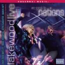 Lakewood Church Album - We Speak To Nations