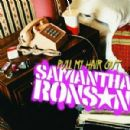 Samantha Ronson - Pull My Hair Out