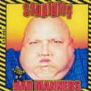 Bad Manners - Stupidity