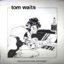 The Days Of Wine And Roses - Tom Waits - Tom Waits